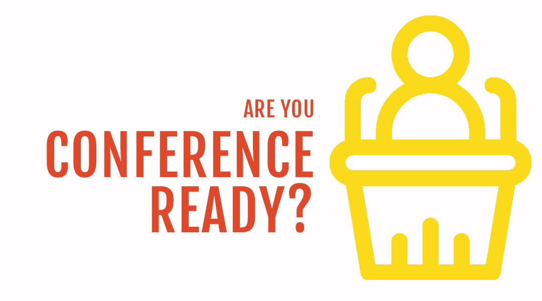 15 things to think about before, during and after attending your next conference [CHECKLIST]